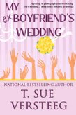 http://www.amazon.com/My-Ex-Boyfriends-Wedding-Sue-VerSteeg/dp/1499389922/ref=sr_1_1?ie=UTF8&qid=1402883205&sr=8-1&keywords=my+ex+boyfriend%27s+wedding